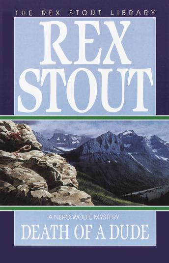 Death of a Dude, Rex Stout