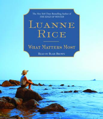 What Matters Most, Luanne Rice
