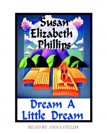 Dream a Little Dream, Susan Elizabeth Phillips