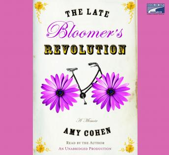 Late Bloomer's Revolution, Amy Cohen