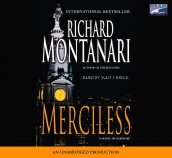 Merciless, Richard Montanari