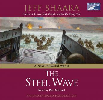 Steel Wave: A Novel of World War II, Jeff Shaara