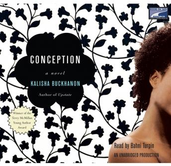 Conception, Kalisha Buckhanon