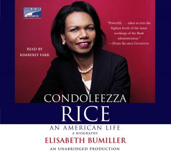 Condoleezza Rice: An American Life: A Biography