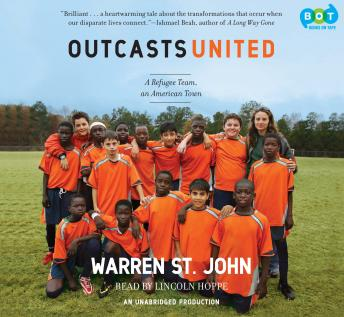 Outcasts United: An American Town, a Refugee Team, and One Woman's Quest to Make a Difference sample.