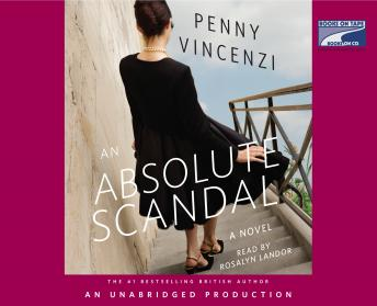 Absolute Scandal: A Novel, Penny Vincenzi