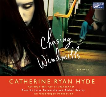 Chasing Windmills, Audio book by Catherine Ryan Hyde
