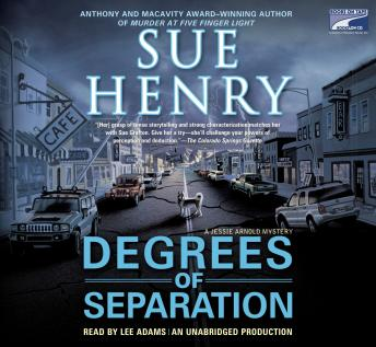 Degrees of Separation: A Jessie Arnold Mystery Series, Sue Henry