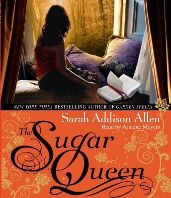 Sugar Queen, Sarah Addison Allen