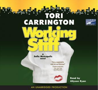 Working Stiff, Tori Carrington