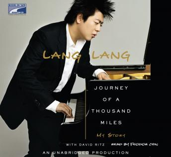 Journey of a Thousand Miles: My Story, Lang Lang, David Ritz