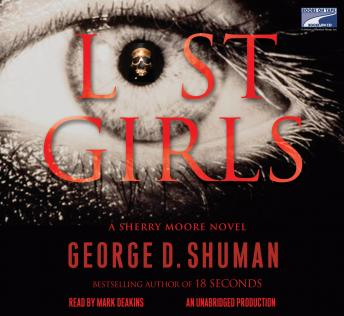 Lost Girls, George D. Shuman