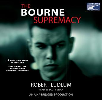 Bourne Supremacy (Jason Bourne Book #2): A Novel, Robert Ludlum