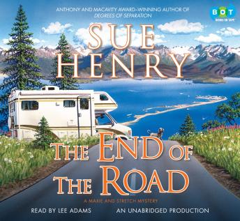 End of the Road: A Maxie and Stretch Mystery, Sue Henry
