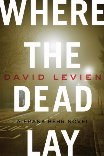 Where the Dead Lay, David Levien