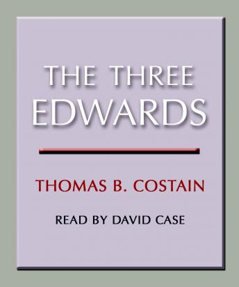 Three Edwards, Thomas B. Costain
