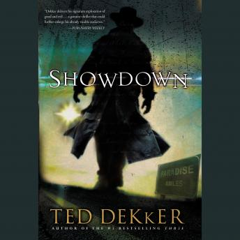 Showdown: A Paradise Novel, Ted Dekker