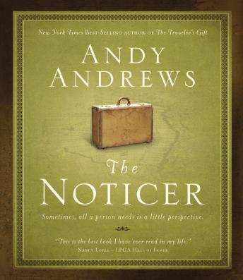 Noticer: Sometimes, all a person needs is a little perspective, Andy Andrews