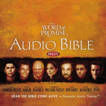 The Word of Promise Audio Bible - New King James Version, NKJV: Complete Bible: Complete Audio Bible
