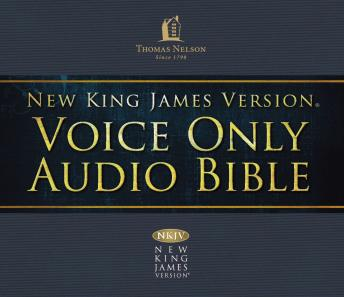 Voice Only Audio Bible - New King James Version, NKJV (Narrated by Bob Souer): (04) Numbers: Holy Bible, New King James Version