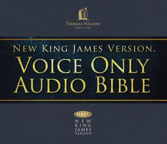 Voice Only Audio Bible - New King James Version, NKJV (Narrated by Bob Souer): (21) Daniel: Holy Bible, New King James Version, Thomas Nelson