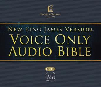 Voice Only Audio Bible - New King James Version, NKJV (Narrated by Bob Souer): (35) Revelation: Holy Bible, New King James Version