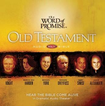 The Word of Promise Audio Bible - New King James Version, NKJV: Old Testament: Audio Bible Old Testament