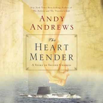 Heart Mender: A Story of Second Chances, Andy Andrews