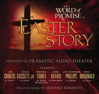 The Word of Promise Audio Bible - New King James Version, NKJV: The Easter Story: NKJV Audio Bible