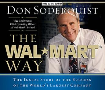 Wal-Mart Way: The Inside Story of the Success of the World's Largest Company, Donald Soderquist