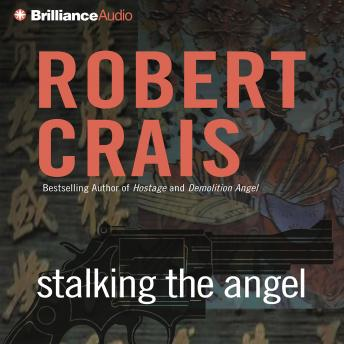 Stalking the Angel, Robert Crais
