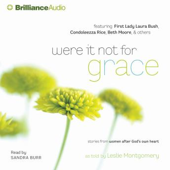 Were It Not for Grace, Leslie Montgomery
