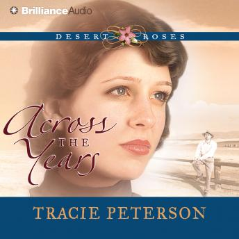 Across the Years, Tracie Peterson