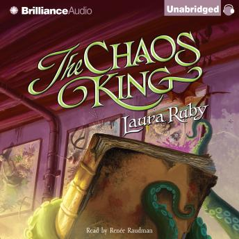 Chaos King, Laura Ruby
