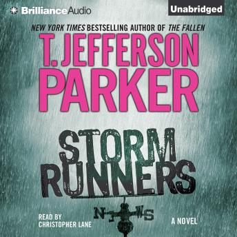 Storm Runners, T. Jefferson Parker