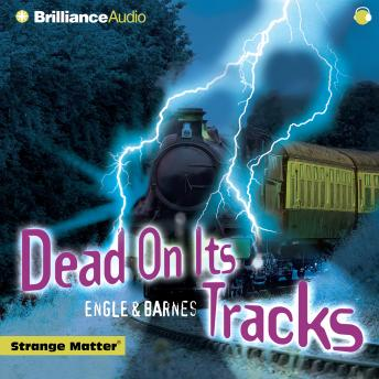 Dead on Its Tracks, Engle and Barnes