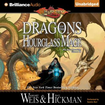 Dragons of the Hourglass Mage, Tracy Hickman, Margaret Weis