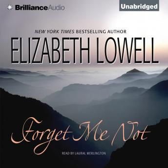 Forget Me Not, Elizabeth Lowell