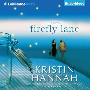 Download Firefly Lane: A Novel by Kristin Hannah