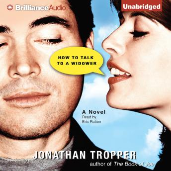 How to Talk to a Widower, Jonathan Tropper