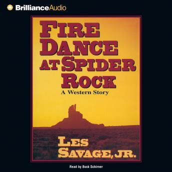 Fire Dance at Spider Rock, Les Savage Jr.