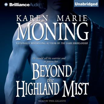 Beyond the Highland Mist, Karen Marie Moning