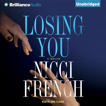 Losing You, Nicci French