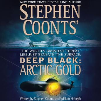 Arctic Gold, William H. Keith, Stephen Coonts
