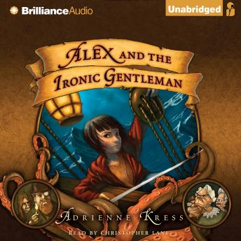 Alex and the Ironic Gentleman, Adrienne Kress