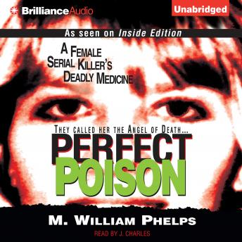 Download Perfect Poison by M. William Phelps