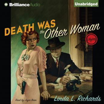 Death Was the Other Woman, Linda L. Richards