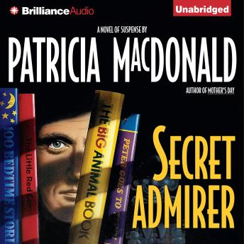 Secret Admirer, Patricia Macdonald