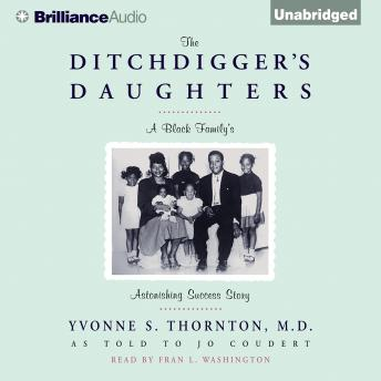 Ditchdigger's Daughters, Yvonne S. Thornton, Jo Coudert