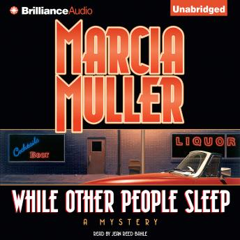 While Other People Sleep, Marcia Muller